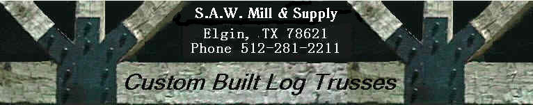 Custom Built Log Trusses